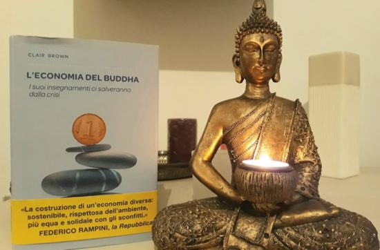 """""""L'economia del Buddha - I suoi insegnamenti ci salveranno dalla crisi"""" - di Clair Brown"""